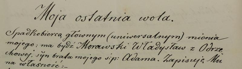 Co zawarł 120 lat temu w swym testamencie Szczęsny Morawski?