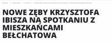 Nowe zęby Krzysztofa Ibisza na spotkaniu z mieszkańcami Bełchatowa