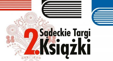 2. Sądeckie Targi Książki: szczegółowy program imprezy, w tym spotkań z autorami