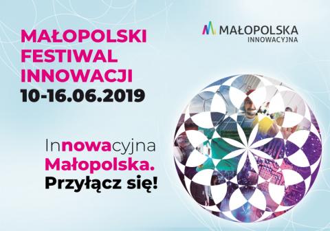 9. Małopolski Festiwal Innowacji odbywa się w Krakowie