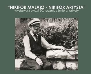 Nikifor malarz - Nikifor artysta