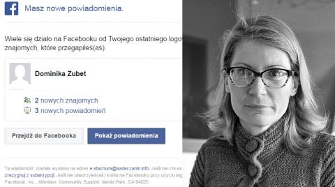 Facebook ma nas głębokim poważaniu? Nie nazywam się Dominika Zubet